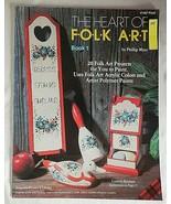 The Heart Of Folk Art Book 1 by Phillip Myer, 1982 - $6.93