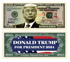 Pack of 100 - Donald Trump For President 2024 Collectible Novelty Dollar... - $19.75