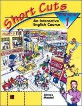 Short Cuts: An Interactive English Course, Book 1 [Aug 01, 1996] Mentel,... - $7.90