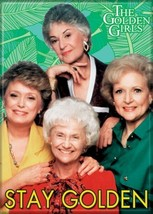 The Golden Girls TV Series Cast Stay Golden Photo Refrigerator Magnet NE... - $3.99