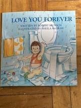 Love You Forever , Robert Munsch - $6.93