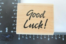 Rubber Stamp Good Luck Unmarked  Cursive Writing Best Wishes No Brand - $5.99