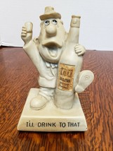 """""""I'll Drink To That"""" 1970'S Russ & Wallace Berrie Statute 5.5 Inch With Label On - $12.89"""