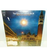 Gregg Smith Singers THE GLORY OF GABRIELI, Vol.3 - Columbia MS 7334 SEALED! - $7.81