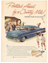 Vintage 1957 Magazine Ad Pontiac Ahead By A Country Mile 100,000 Miles Exactly - $5.93