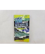 100 Most Destructive Natural Disasters Ever  Anna Claybourne - $4.74