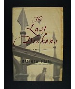Matthew Pearl The Last Dickens: A Novel Hardcover First/1st Edition - $10.10