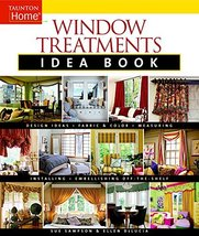 Window Treatments Idea Book: Design Ideas * Fabric & Color * Embellishin... - $7.18