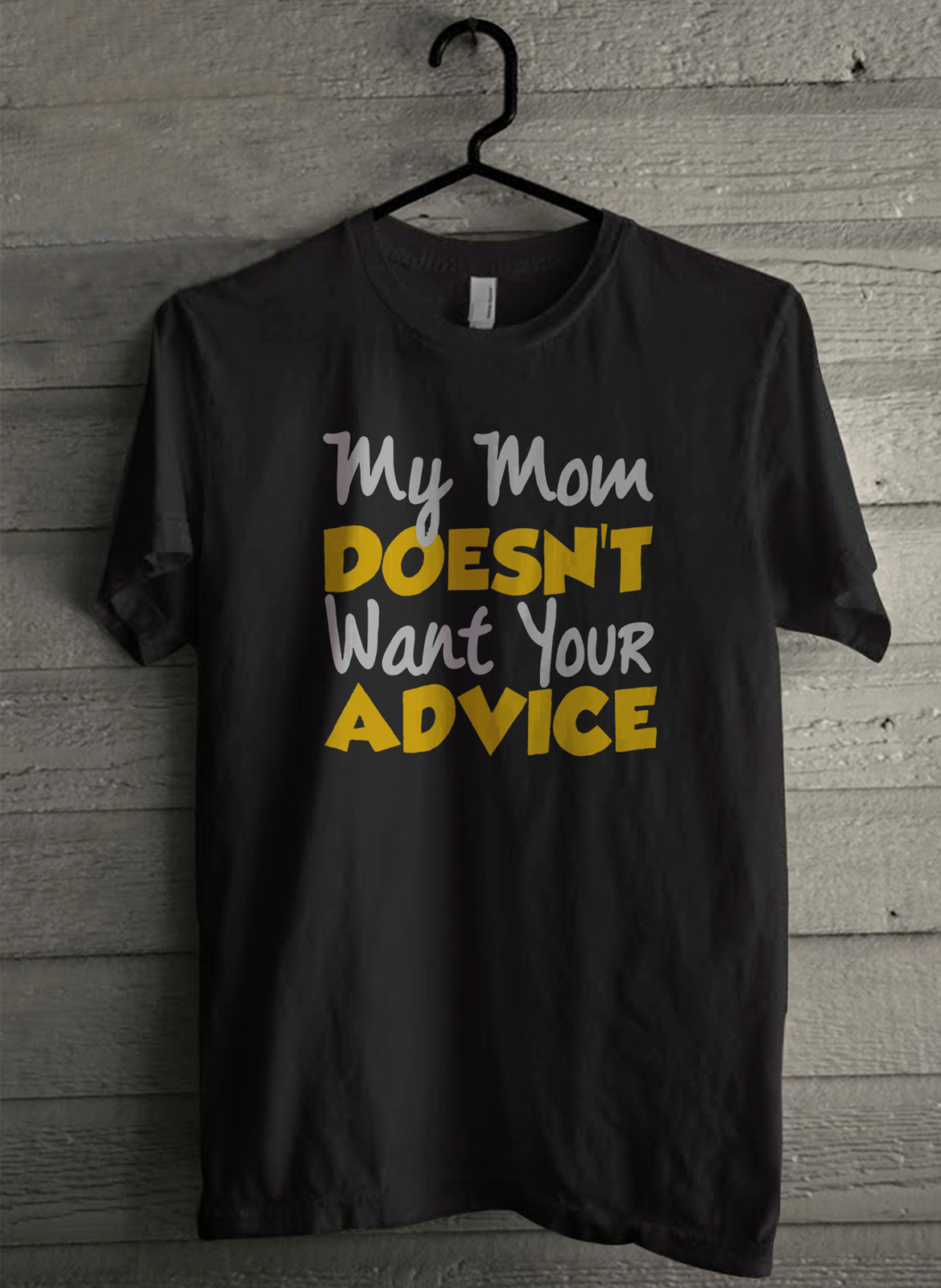 Primary image for Mom Advice - Custom Men's T-Shirt (787)
