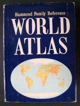 Hammond Family Reference: World Atlas [Hardcover] Hammond Inc. - $2.48