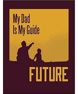 My Dad is My Guide Future Laminated Inspirational Sign sp3010 - $8.86
