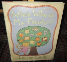 WHO'S WHO IN MY FAMILY? HARDCOVER BOOK BY LOREEN LEEDY, GREAT READ, GUC - $4.99
