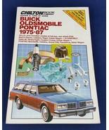 Chilton Buick Oldsmobile Pontiac 1975-87 Repair Tune-Up Guide Shop Manua... - £10.72 GBP