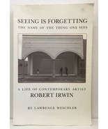 Seeing Is Forgetting : The Name of the Thing One Sees - A Life of... - $21.78