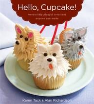 Hello, Cupcake!: Irresistibly Playful Creations Anyone Can Make Alan Ric... - $7.99