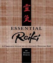 Essential Reiki: A Complete Guide to an Ancient Healing Art [Paperback] Stein, D image 1
