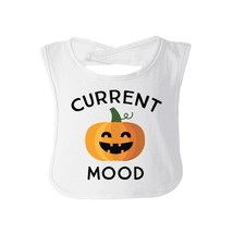Pumpkin Current Mood Baby White Bib - $9.99