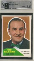 1960 Fleer #7 Sid Gillman CO/ RC Rookie GAI 7.5 NEAR MINT + - $123.74