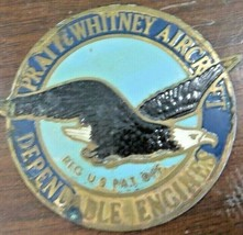 PRATT & WHITNEY AIRCRAFT DEPENDABLE ENGINES ENAMEL ON BRASS ENGINE EMBLE... - $52.65