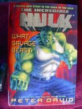 Incredible Hulk- What Savage Beast by Peter Dav... - $29.70