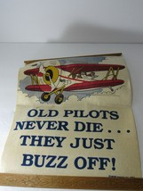 1983 MSR Imports Wall Decor | Old Pilots Never Die... They Just Buzz Off! - $26.68