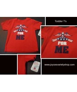 Infant T-shirt NWT VOTE FOR ME SZ 6 Months Patriotic  - $7.99