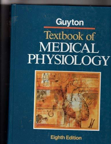 Primary image for Textbook of Medical Physiology Guyton, Arthur C.