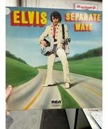 Elvis Separate Ways Vinyl - 1972 - $35.00