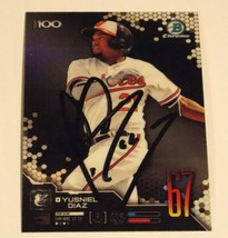 2019 Bowman Chrome Top 100 Yusniel Diaz Signed Orioles Autographed card - $6.99