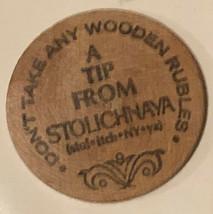 Vintage Stolichnaya Vodka Wooden Nickel - $4.94