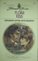 Between Pride and Passion [Paperback] Flora Kidd