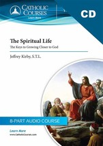 The Spiritual Life: The Keys to Growing Closer to God (CD Set +1 Lecture Guide)