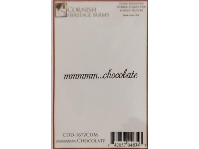 "Cornish Heritage Farms ""mmmmm...chocolate"" Rubber Stamp #CDD-1672"