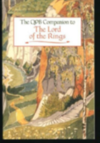 The Lord of the Rings: The QPB Companion to the Lord of the Rings