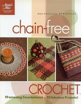 Chain-Free Crochet PATTERNS 23 Projects Annie's 64 Page Booklet NEW - $5.37