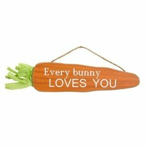 Mini Easter Carrot Sign Every Bunny Loves You w - $6.99