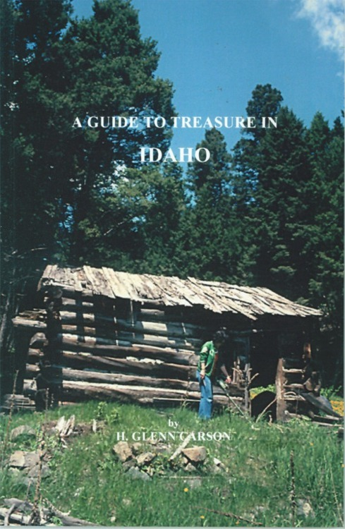 A Guide to Treasure in Idaho ~ Lost & Buried Treasure