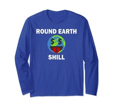 New Shirt - Round Earth Shill Comedy Parody Planet T-Shirt Wowen - $19.95+