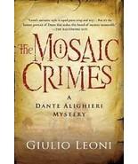 The Mosaic Crimes By Giulio Leoni - $4.40