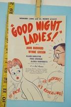 1945 Good Night Ladies Flyer Howard Lang Al Rosen Racy Naughty Play - $9.99