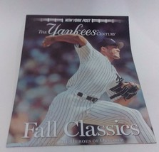 NEW YORK POST--THE YANKEES CENTURY PART 7: THE HEROES OF OCTOBER - $4.95