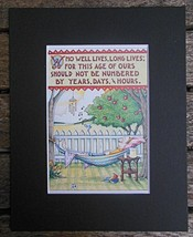 "Mary Engelbreit Print Matted 8 x 10"" ""Who Lives Well""  Man - $16.40"