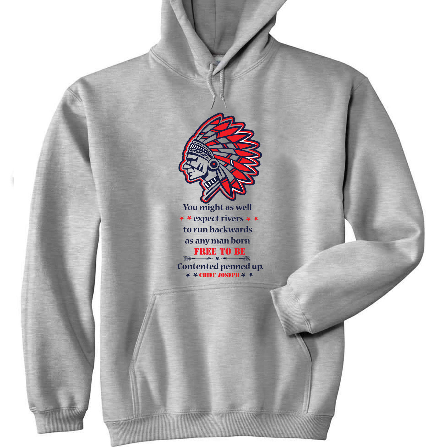 CHIEF JOSEPH FREE TO BE - NEW COTTON GREY HOODIE