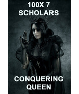 100X  7 SCHOLARS THE CONQUERING QUEEN EXTREME DEFENSE POWERS HIGH MAGICK  - $99.77
