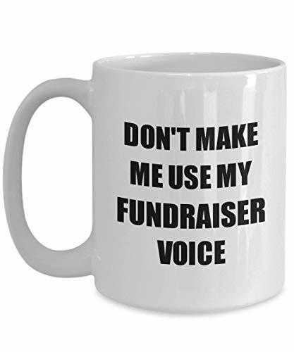 Primary image for Fundraiser Mug Coworker Gift Idea Funny Gag for Job Coffee Tea Cup 15 oz