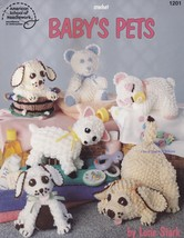 Baby's Pets, Crochet Baby-Safe Stuffed Animals Pattern Booklet ASN 1201 RARE NEW - $12.95
