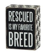 "Rescued is My Favorite Breed Dog Box Sign Primitives by Kathy 3"" x 4"" - $10.95"