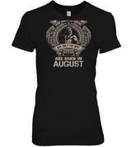 Zodiac All Men Are born in August Leo T Shirt - $19.99+