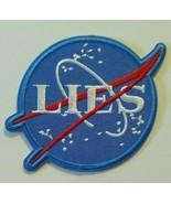 "NASA Lies~Logo Patch~Embroidered~Insignia~Emblem~4 3/8"" x 3 1/4""~FREE Sh... - $4.95"