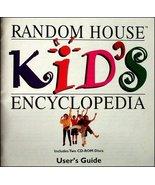 Random House Kid's Encyclopedia - $15.67